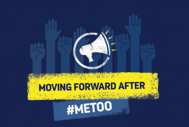 Moving Forward After #METOO: Building A Safe & Respectful Workplace